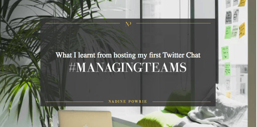 Twitterchat and managing teams