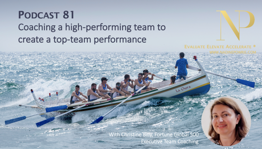 Coaching a high-performing team to create a top-team performance
